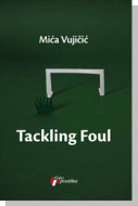 Tackling Foul - Mića Vujičić