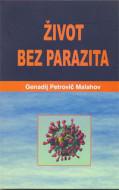 Život bez parazita - Genadij Petrovič Malahov