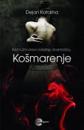 Košmarenje - Dejan Katalina