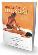 Priručnik o holističkoj masaži - Giljermo Ferara