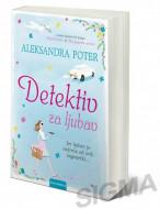 Detektiv za ljubav - Aleksandra Poter