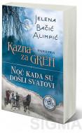 Noć kada su došli svatovi - Jelena Bačić Alimpić