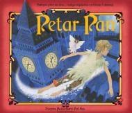 PETAR PAN - POP UP (U više dimenzija) - BAJKA SA ZVUKOVIMA