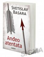Anđeo atentata - Svetislav Basara