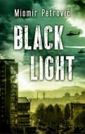 Black light - Miomir Petrović