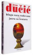 Blago cara Radovana - Jutra sa Leutara - Jovan Dučić