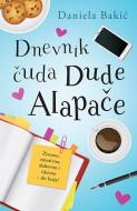 Dnevnik čuda Dude Alapače - Daniela Bakić