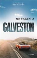 Galveston - Nik Picolato
