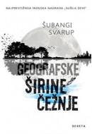 Geografske širine čežnje - Šubangi Svarup