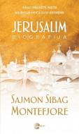 Jerusalim - Sajmon Sibag Montefjore
