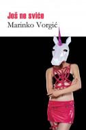 Još ne sviće - Marinko Vorgić