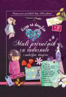LAROUSSE - Knjiga za devojčice: Mali priručnik za radoznale i snalažljive devojčice