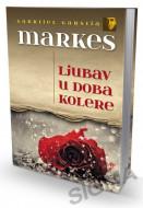 Ljubav u doba kolere - Gabrijel Garsija Markes