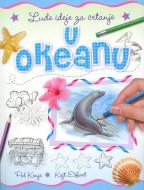 Lude ideje za crtanje U okeanu - Pol Kenje i Kejt Ešfort