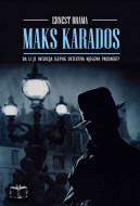 Maks Karados - Ernest Brama