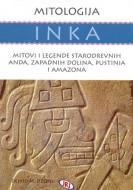 Mitologija Inka - Dejvid M. Džons
