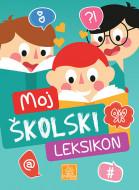 Moj školski leksikon - Biljana Babić