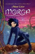 Morga, čarobnica vetra - Muni Vičer