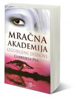 Mračna akademija 4: Izgubljeni duhovi - Gabrijela Pul