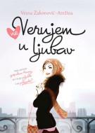 (Ne) verujem u ljubav - Vesna Zakonović - Arežina