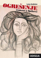 Ogrešenje - Roman o ljubavi - Lena Andešon