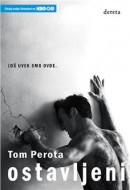 Ostavljeni (Perota) - Tom Perota