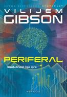 Periferal - Vilijem Gibson