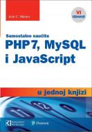 PHP 7, MYSQL I JAVASCRIPT U JEDNOJ KNJIZI - Julie C. Meloni