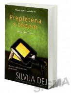 Prepletena s tobom - Silvija Dej