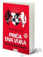 Priča dva vuka - Boško Ćirković Škabo