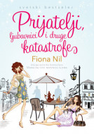 Prijatelji, ljubavnici i druge katastrofe - Fiona Nil