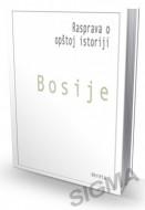 Rasprava o opštoj istoriji - Bosije