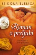 Roman o preljubi - Isidora Bjelica