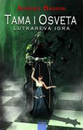 Tama i osveta - Lutkareva igra - Andrea Baskin