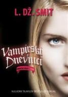 Vampirski dnevnici IV - Mračno okupljanje - L.Dž. Smit