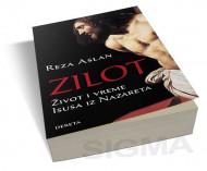 ZILOT - Život i vreme Isusa iz Nazareta - Reza Aslan