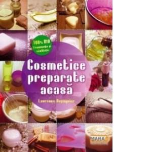 Cosmetice preparate acasa de Laurence Dupaquier