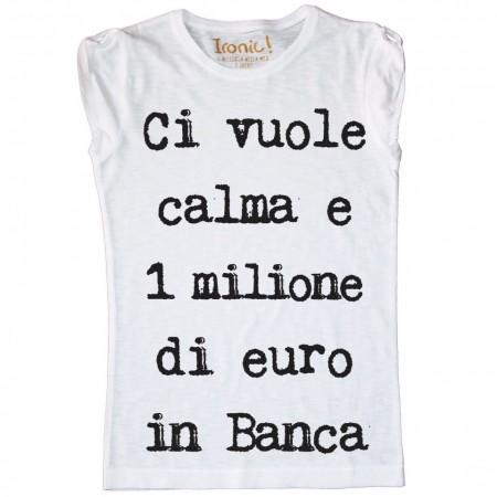 """Maglia Donna """"Ci vuole 1 milione..."""""""
