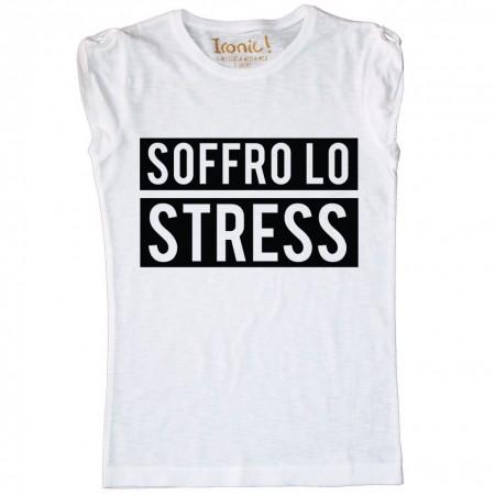 """Maglia Donna """"Soffro lo stress"""""""
