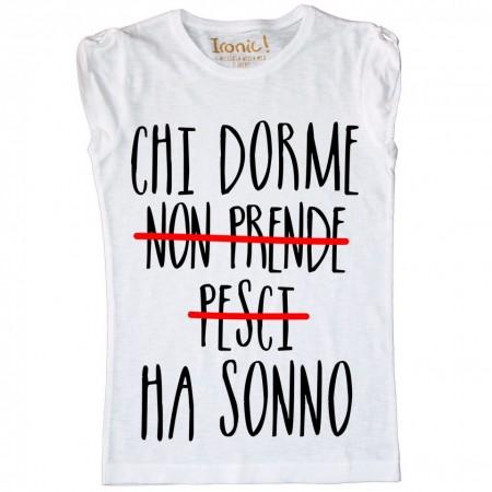 Maglia Donna Chi Dorme...