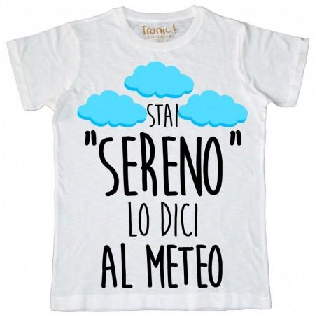 """Maglia Bambino """"Stai Sereno..."""""""