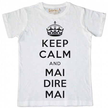 Maglia Uomo Keep Calm and Mai dire Mai
