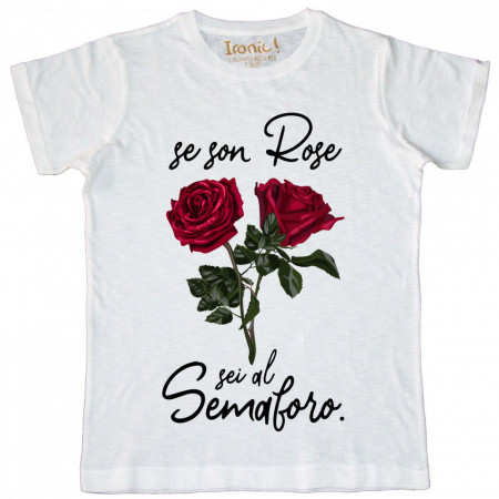"""Maglia Uomo """"Se son Rose...sei al Semaforo"""""""