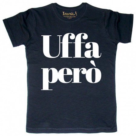 """Maglia Uomo """"Uffa però"""""""