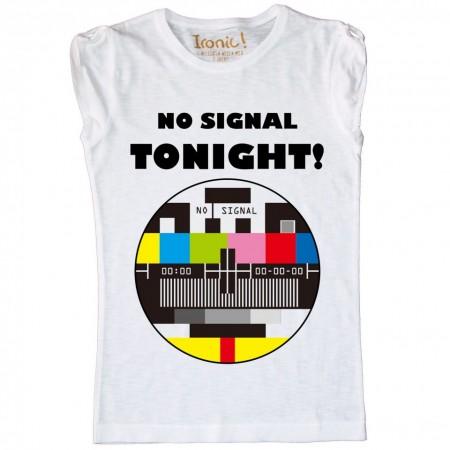 Maglia Donna No Signal Tonight