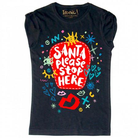 """Maglia Donna """"Santa Please Stop here"""""""