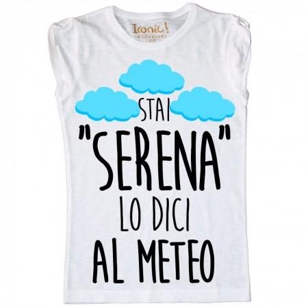 """Maglia Donna """"Stai Serena.."""""""