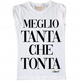 """Maglia Donna """"Meglio Tanta che Tonta"""""""