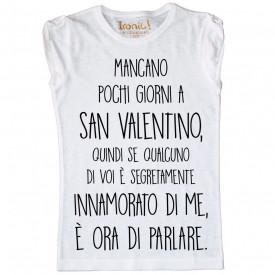 """Maglia Donna """"Mancano pochi giorni a San Valentino"""""""