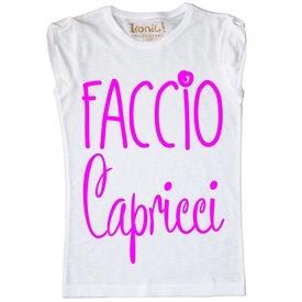 """Maglia Donna """"Faccio Capricci"""""""